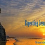 <b>Expecting Jesus to Heal us.</b>